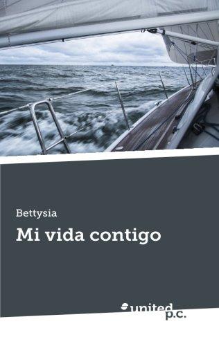 9788490397282: Mi vida Contigo