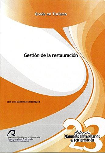 9788490420546: Gestión de la restauración (Manuales Universitarios de Teleformación: Grado en Turismo)