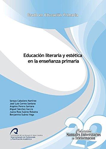 9788490420676: Educación literaria y estética en la enseñanza primaria (Manuales Universitarios de Teleformación: Grado en Educación Primaria)