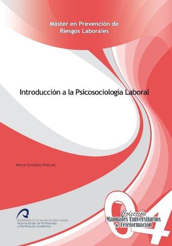 9788490420942: Introducción a la Psicosociología Laboral (Manuales Universitarios de Teleformación: Máster en Prevención de Riesgos Laborales)