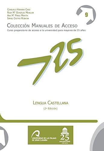 9788490421482: Lengua Castellana (Manuales de Acceso a Mayores de 25 años: Curso Preparatorio de acceso a la universidad)