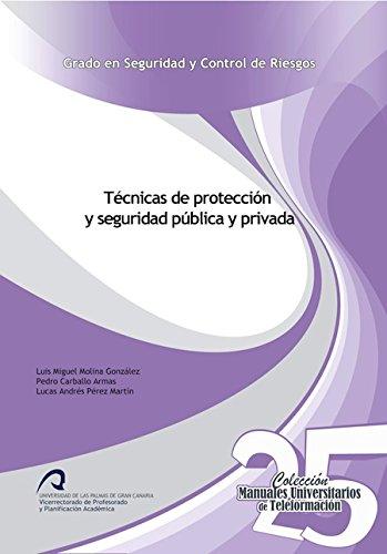 9788490422090: T�CNICAS DE PROTECCION Y SEGURIDAD PUBLICA Y PRIVADA