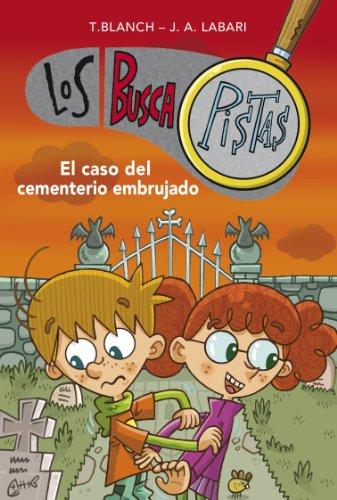 9788490430057: El caso del cementerio embrujado / The Wicked Cemetery (Buscapistas / Clueseekers) (Spanish Edition)