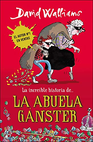9788490430330: La increíble historia de... la abuela gánster (Colección David Walliams)