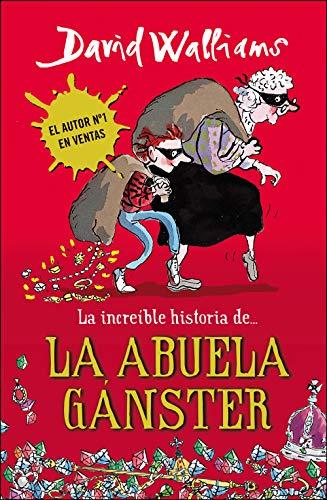 9788490430330: La increíble historia de la abuela gánster / Gangsta Granny