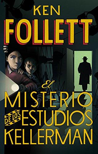 9788490430408: El Misterio De Los Estudios Kellerman / The Secret Of Kellerman'S Studio (Spanish Edition)