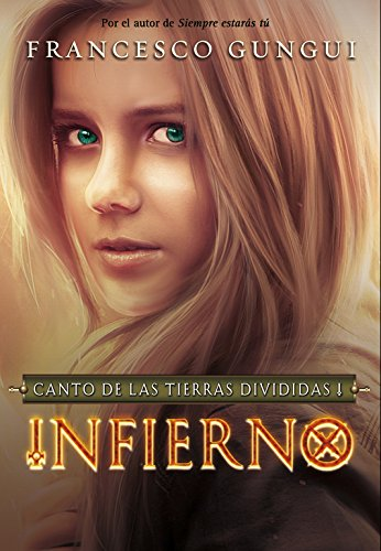 9788490431122: Infierno / Hell: Canto De Las Tierras Divididas / the Divided Lands Song (Spanish Edition)