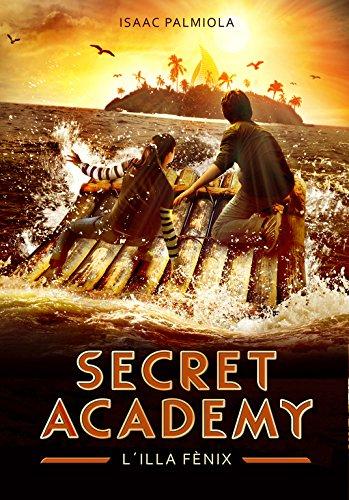 9788490431696: L'illa Fènix (Secret Academy 1) (Serie Infinita)