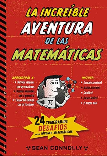 Increible aventura de las matematicas, (La): Connolly, Sean
