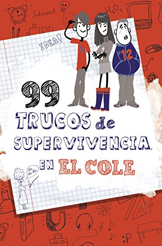 9788490432891: 99 trucos de supervivencia en el cole! / 99 Survival Tips in the School! (Spanish Edition)