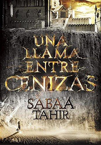 Llama Entre Cenizas, Una (INFINITA PLUS): SABAA TAHIR