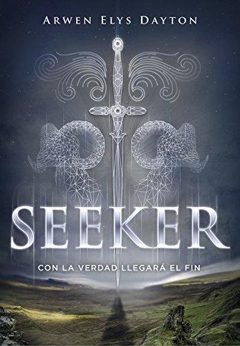 Seeker. Con La Verdad Llegará El Fin (INFINITA PLUS): ARWEN ELYS DAYTON