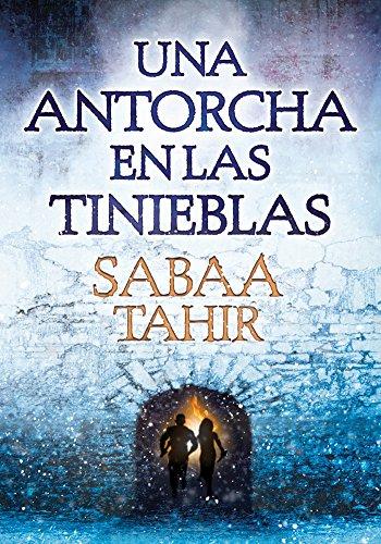 Una antorcha en las tinieblas (Una llama: Tahir, Sabaa