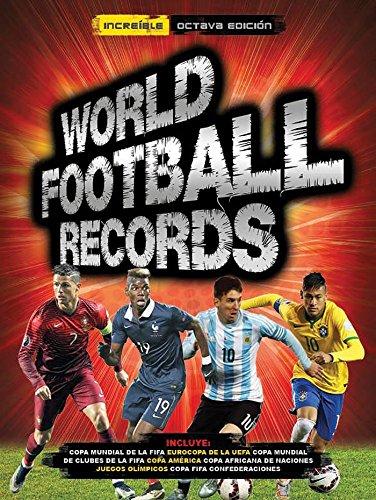 World Football Records 2017 / World Soccer Records 2017