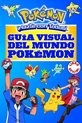 9788490437964: Guía visual del mundo Pokémon / Pokemon Visual Companion (Spanish Edition)