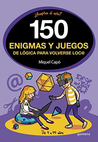 9788490438510: 150 enigmas y juegos de lógica para volverse loco (No ficción ilustrados)