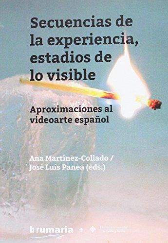 Secuencias de la experiencia, estadios de lo: Martínez Collado, Ana