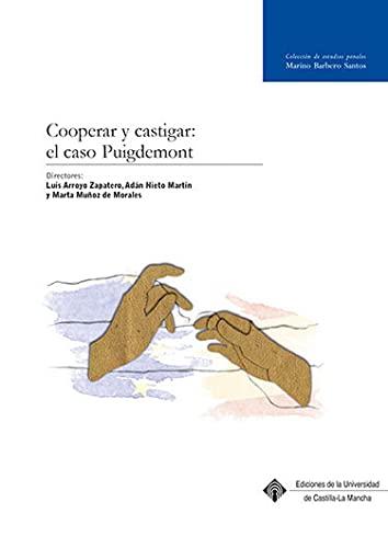 9788490443293: COOPERAR Y CASTIGAR: EL CASO DE PUIGDEMONT: 018 (MARINO BARBERO SANTOS)
