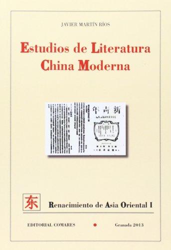 9788490450277: Estudios de literatura china moderna