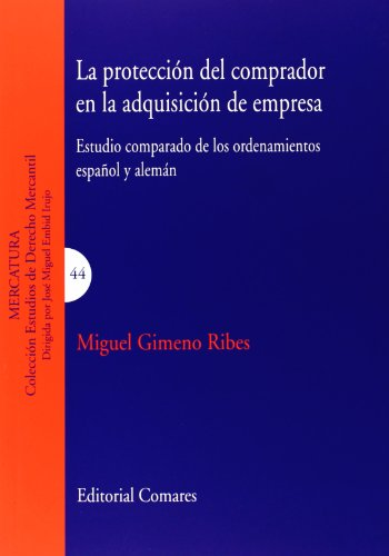 9788490450284: La Protección Del Comprador En La Adquisición De Empresa (Estudios Derecho Mercantil)