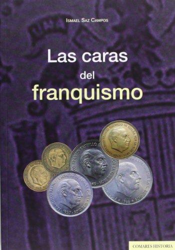 9788490450291: LAS CARAS DEL FRANQUISMO.