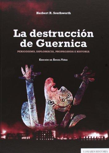 9788490450321: LA DESTRUCCIÓN DE GUERNICA.
