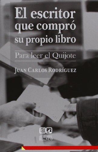 9788490450444: EL ESCRITOR QUE COMPRÓ SU PROPIO LIBRO.
