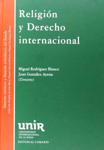 9788490451069: Religión y Derecho Internacional (Derecho Canonico Eclesias.)