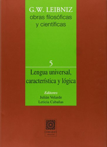 9788490451083: Lengua Universal, Caracteristica Y Logica