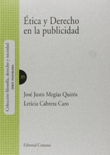 9788490451182: Etica y derecho en la publicidad (Filosofia, Derecho Y Socie)