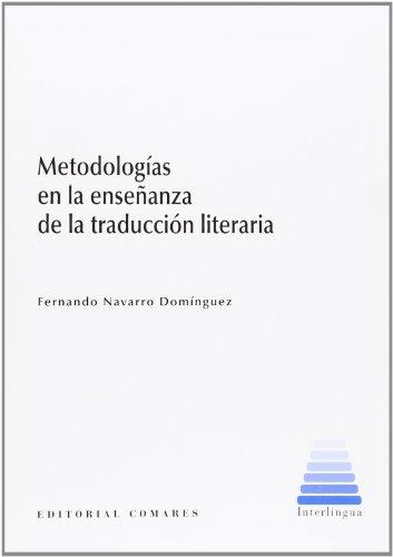 9788490451281: Metodología en la enseñanza de la traducción literaria
