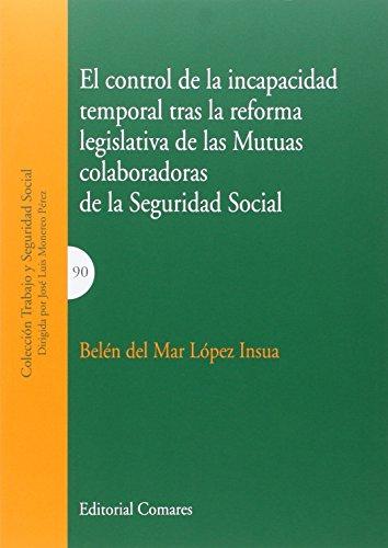 El control de la incapacidad temporal tras: López Insua, Belén