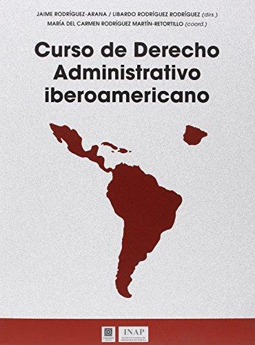 9788490453537: Curso de Derecho Administrativo Iberoamericano