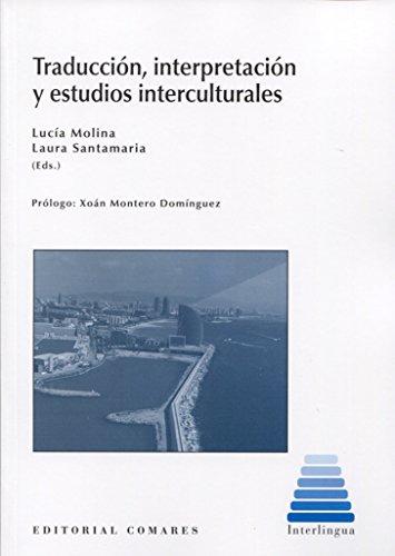 Traducción, Interpretación y Estudios Interculturales: Molina Martínez y