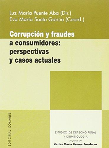 9788490454374: CORRUPCIÓN Y FRAUDES A CONSUMIDORES