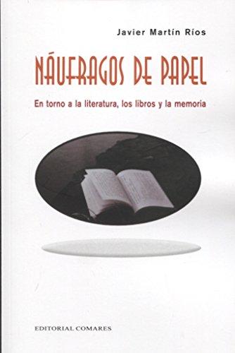 NAUFRAGOS DE PAPEL: Martín Ríos, Javier