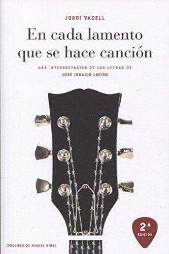 9788490456675: En cada lamento que se hace canción (2ª ed.)