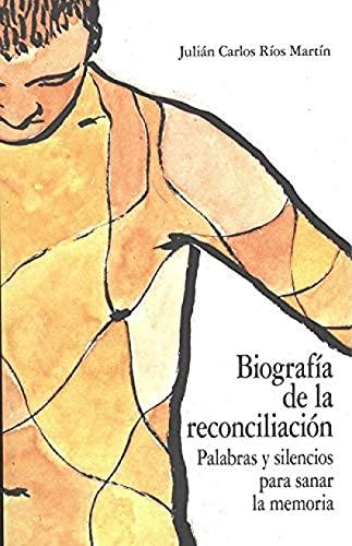 9788490457733: Biografía de la reconciliación