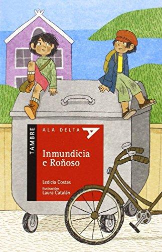 9788490460818: Inmundicia e Roñoso (Ala Delta - Serie Roja) (Galician Edition)