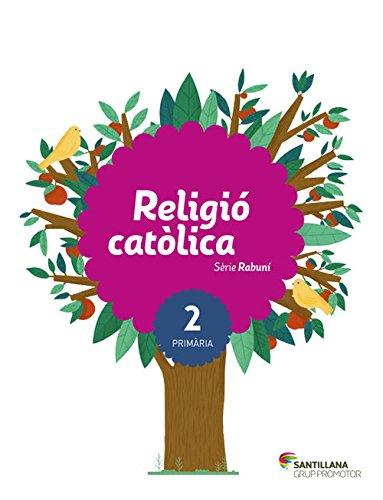 9788490470589: RELIGIO CATOLICA SERIE RABUNÍ 2 PRIMARIA - 9788490470589