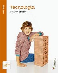 9788490472019: TECNOLOGIA 1ESO SABER HACER GRUP PROMOTOR