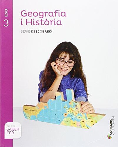 9788490475362: GEOGRAFIA i HISTORIA SERIE DESCOBREIX 3 ESO SABER FER - 9788490475362