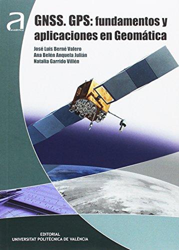 9788490482612: GNSS. GPS: FUNDAMENTOS Y APLICACIONES EN GEOM�TICA