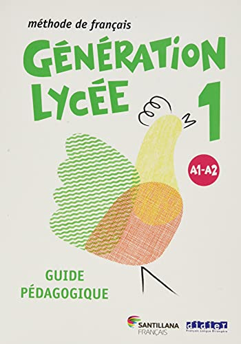 9788490492093: GENERATION LYCEE A1/A2 GUIDE PEDAGOGIQUE - 9788490492093