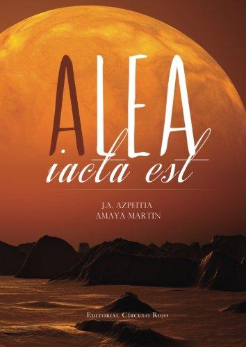 9788490501566: Alea Iacta Est