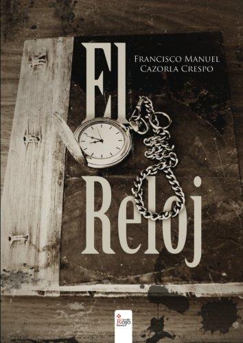 9788490505526: El Reloj