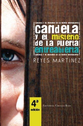 9788490508725: Candela y el misterio de la puerta entreabierta (Spanish Edition)