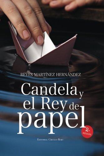 9788490508732: Candela y el rey de papel