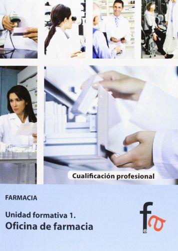 OFICINA DE FARMACIA FARMACIA. UNIDAD FORMATIVA 1: ALCÁNTARA GEMAR, LAURA