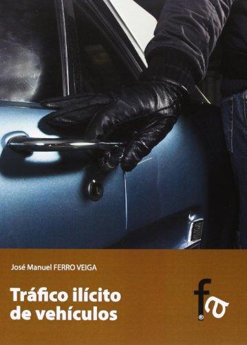 9788490512234: Tráfico Lilícito De Vehículos (Criminologia (f.Alcala))